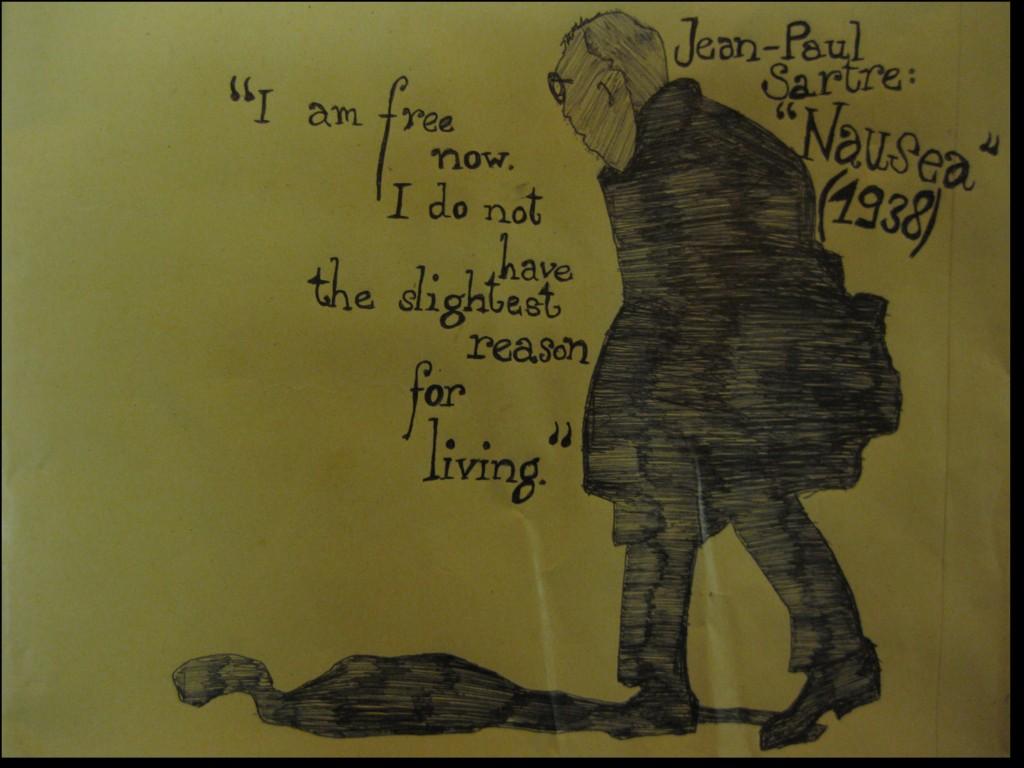 """""""Sono libero adesso. Non possiedo più la minima ragione di vivere."""" Jean-Paul Sartre, """"Nausea"""" (1938). Autore sconosciuto."""