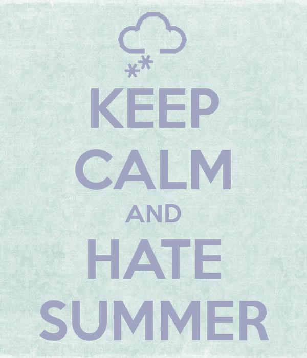 Odio l'estate, amo l'inverno