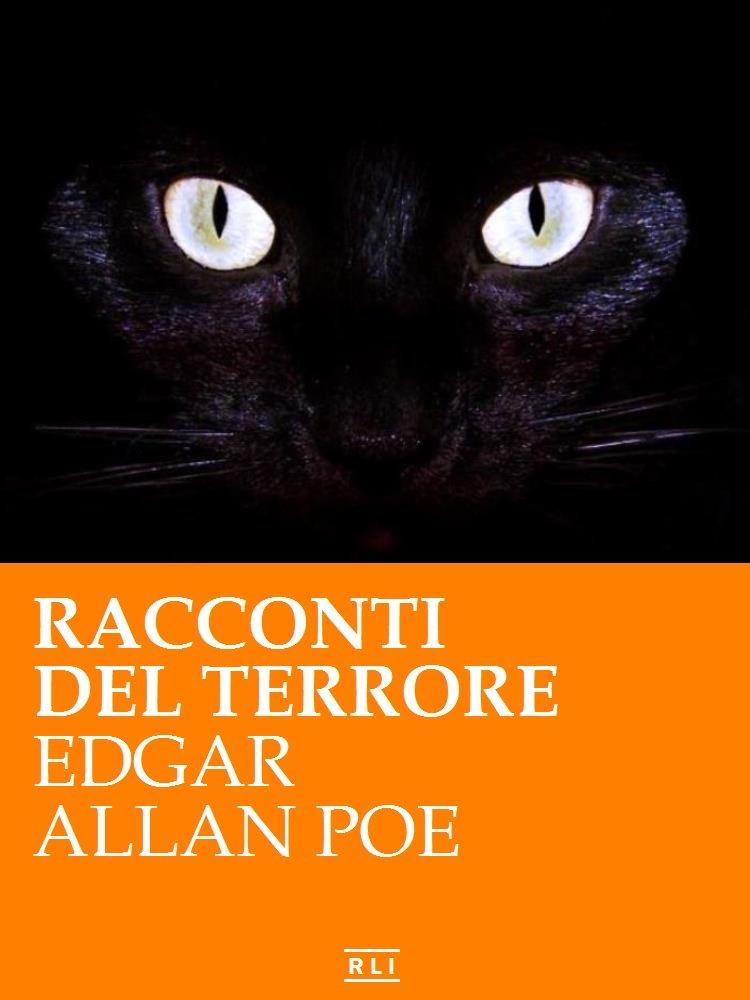 Edgar Allan Poe Biografia Stile Racconti E Pensieri