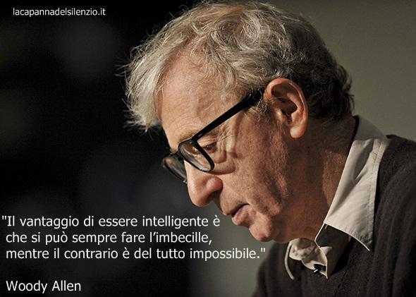Woody Allen Stile Umorismo Citazioni Pensiero Frasi