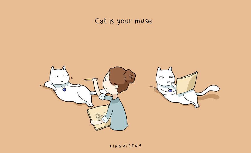 """""""Il gatto è la tua musa."""""""