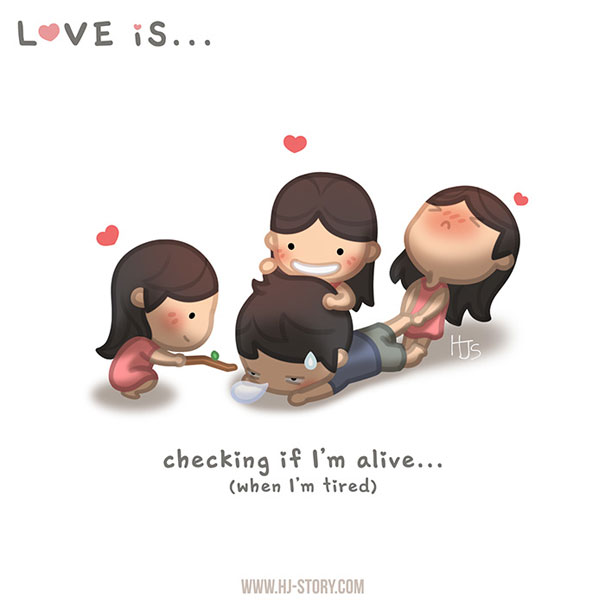 """""""L'amore è... ...controllare che io sono vivo ( quando sono stanco)."""