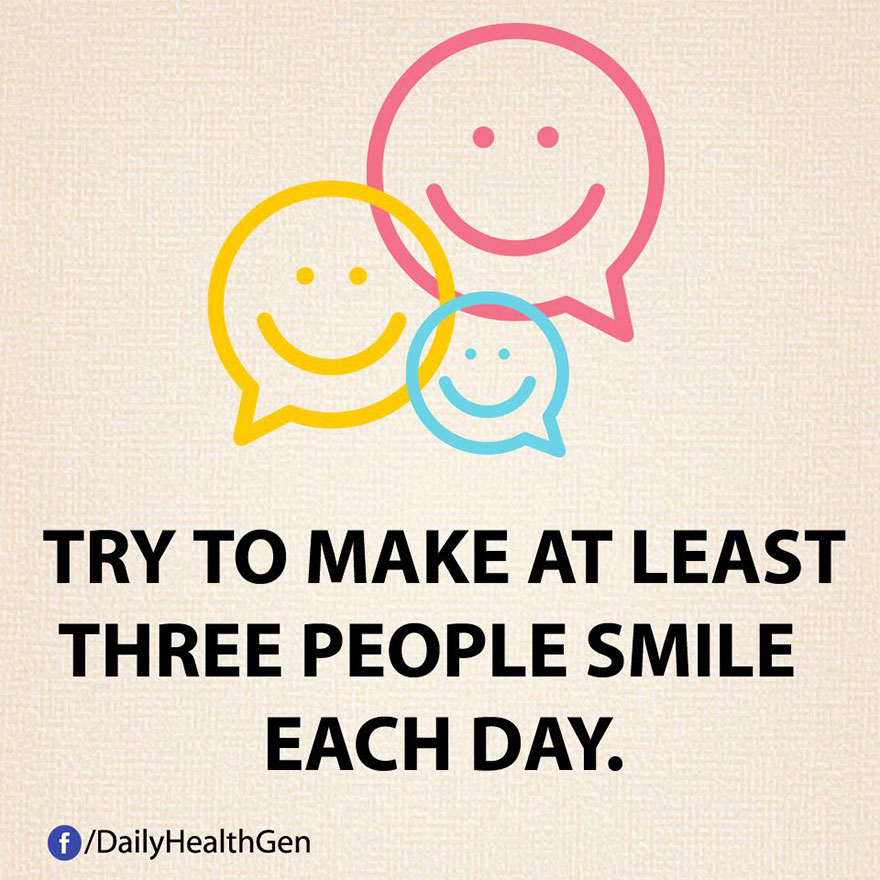 """""""Cerca di far sorridere almeno tre persone al giorno."""""""