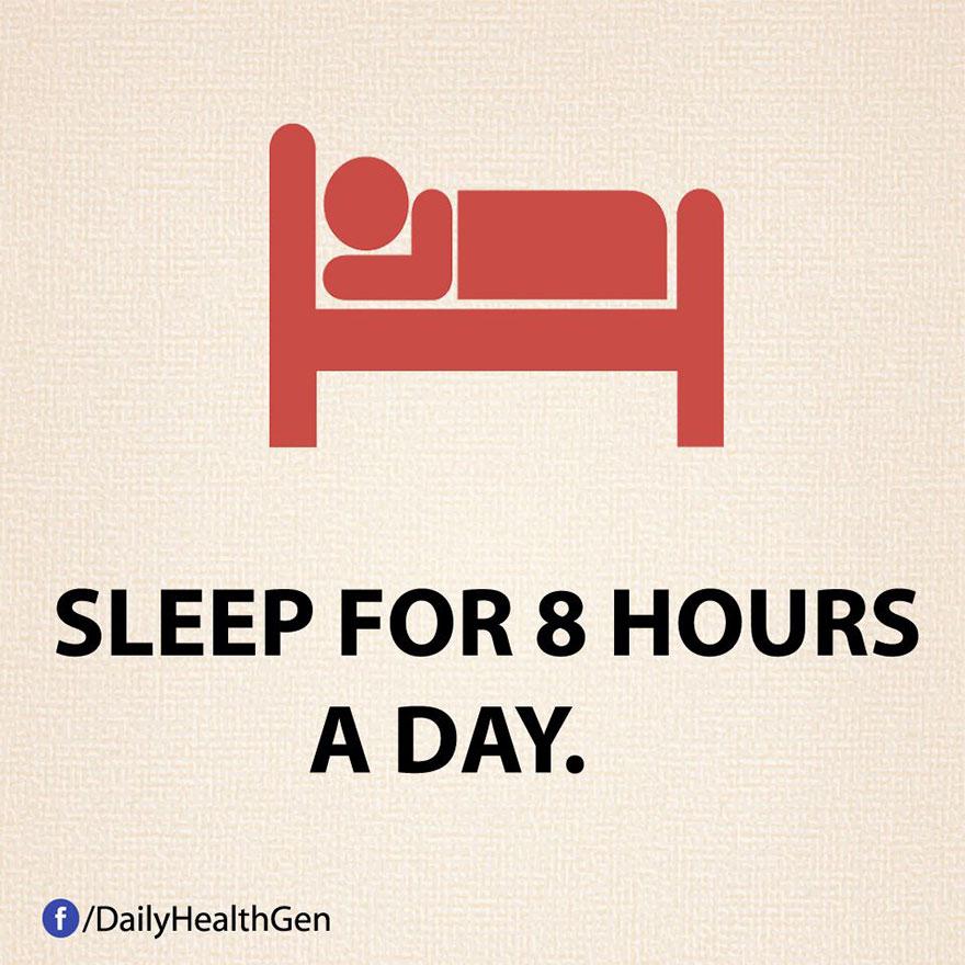 """""""Dormi otto ore a notte."""""""