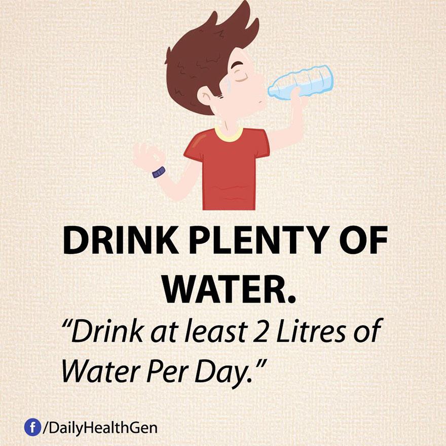 """""""Bevi almeno due litri di acqua al giorno."""""""