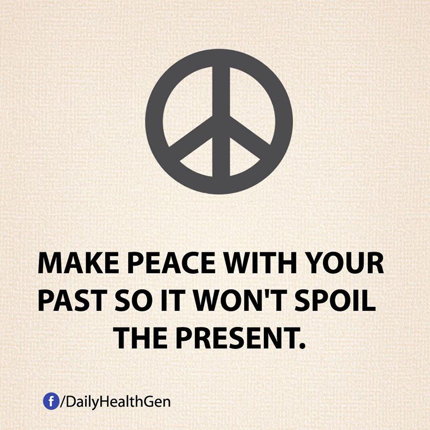 """""""Fai pace con il tuo passato in modo da evitare che possa rovinare il presente."""""""
